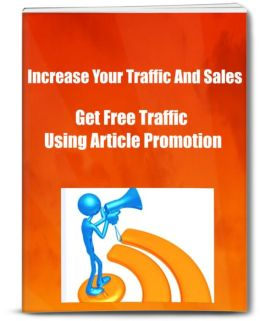 Increase Your Traffic And Sales Learn how To Get Free Traffic