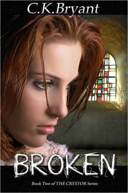 BROKEN (#2 in The Crystor Series)