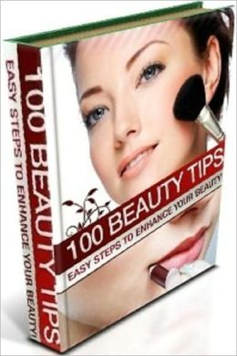 Best Beauty & Grooming eBook - 100 Beauty Tips - First thing to do in the morning ....