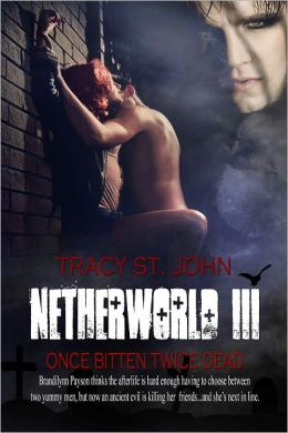 Netherworld III: Once Bitten Twice Dead
