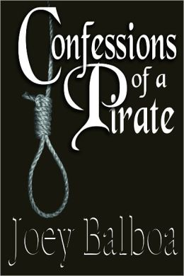 Confessions of a Pirate