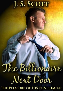 THE BILLIONAIRE NEXT DOOR: An Erotic Sex Story Of Sexual Blackmail And Domination