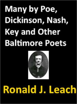 Many by Poe, Dickinson, Nash, Key, and Other Baltimore Poets