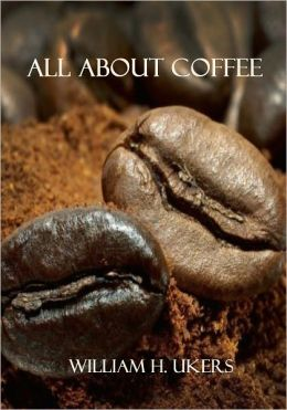 All About Coffee (Illustrated)
