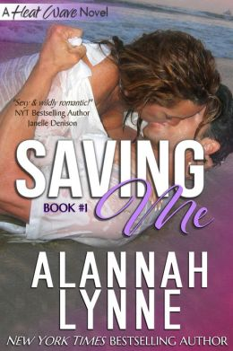 Savin' Me (Contemporary Romance) (#1 Heat Wave Series)