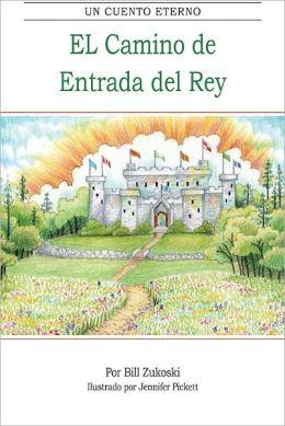 El Camino de Entrada del Rey