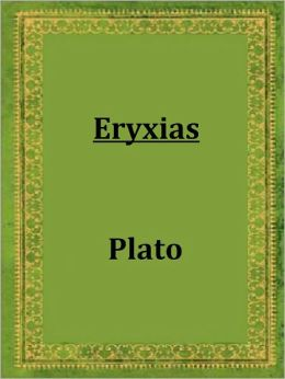 Eryxias by Plato (spurious and doubtful works)