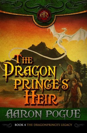 The Dragonprince's Heir (The Dragonprince's Legacy, #4)