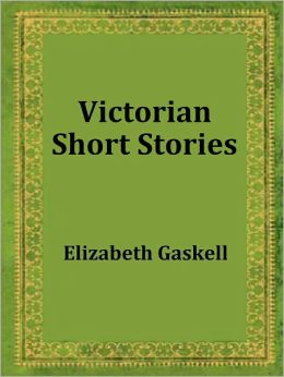 Victorian Short Stories, Vol. 2: Stories of Successful Marriages by Elizabeth Gaskell
