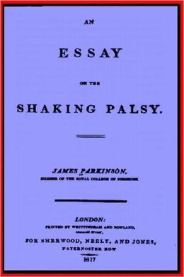an essay on the shaking palsy summary of books
