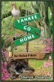 Yankee Go Home humorous Southern book