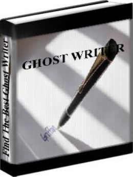 Ghost Writer - How To Find And Hire The Best Ghost Writers