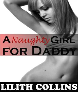 A Naughty Girl for Daddy (Audrey Gets Caught)