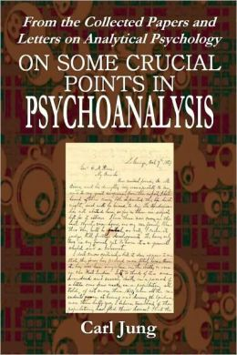 ON SOME CRUCIAL POINTS IN PSYCHOANALYSIS