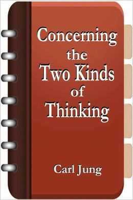 Concerning the Two Kinds of Thinking