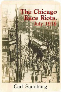 The Chicago Race Riots, July 1919