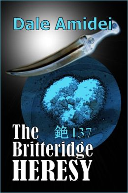 The Britteridge Heresy