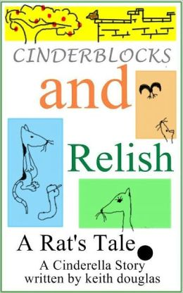Children's Bedtime Story, Cinderblocks and Relish