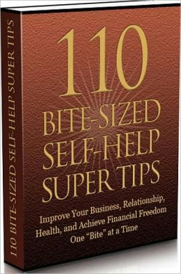 eBook about 110 Bite Sized Self Help Super Tips - Skyrocket Your Wealth Starting Today ...