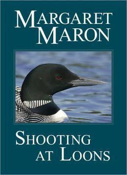 Shooting at Loons (Deborah Knott Series #3)
