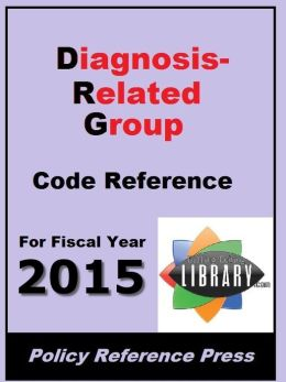 2012 DRG Code Reference (Diagnosis-Related Groups)