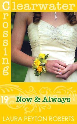 Now & Always (Clearwater Crossing Series #19)
