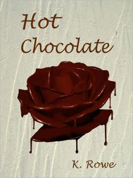 Hot Chocolate (erotica, African-American, short story, anal, deep-throat M/F, M/F/F))
