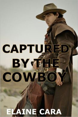 Captured by the Cowboy (Gay Werewolf Erotica)