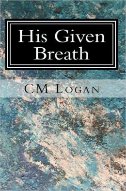 His Given Breath