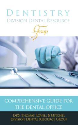Division Dental Resource Group - Comprehensive Guide