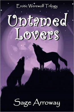 Untamed Lovers (Erotic Werewolf Trilogy)