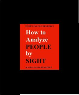 How to Analyze People by Sight- Exclusive NOOK Edition with ILLUSTRATIONS
