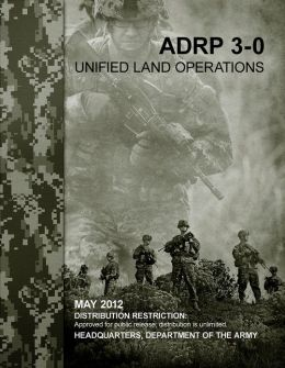 Army Doctrine Reference Publication ADRP 3-0 May 2012