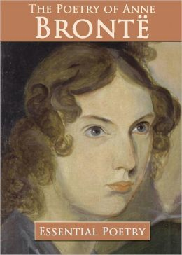 The Poetry of Anne Bronte (Illustrated)