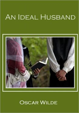 An Ideal Husband (Illustrated)