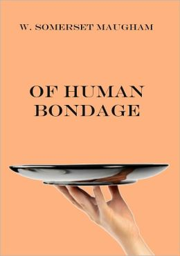 Of Human Bondage (Illustrated)