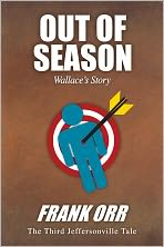 OUT OF SEASON, Wallace's Story