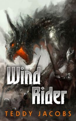 Wind Rider (epic fantasy, book two of Return of the Dragons)