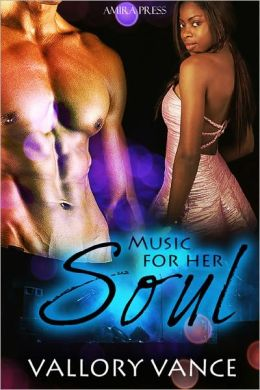 Music For Her Soul [Interracial Erotic Romance]
