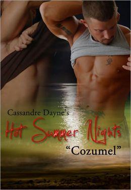 Hot Summer Nights: Cozumel