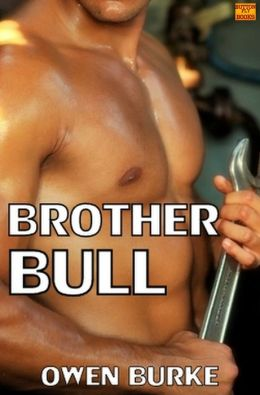 Brother Bull (Rough Gay Sex, Taboo Pseudo Incest)