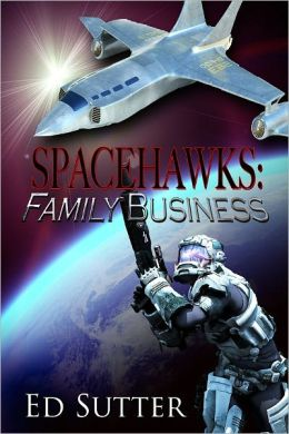 Spacehawks: Family Business
