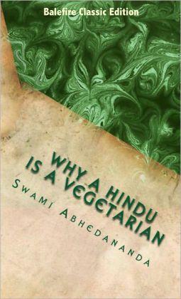 Why a Hundu is a Vegetarian