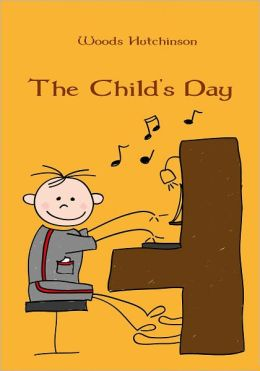 The Child's Day (Illustrated)