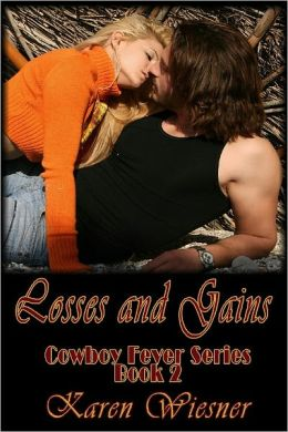 Losses And Gains [Cowboy Fever Series Book 2]