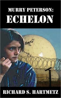 Murry Peterson: Echelon