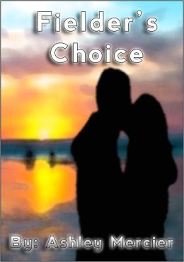 Fielder's Choice (Carolina Carlyles Book 2)