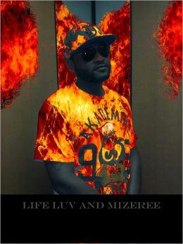 LIFE LUV and MIZEREE