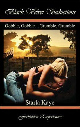 Gobble, Gobble…Grumble, Grumble