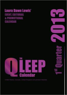 2013 Q-LEEP Calendar: 1st Quarter